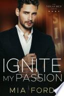 Ignite My Passion