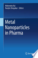 Metal Nanoparticles in Pharma