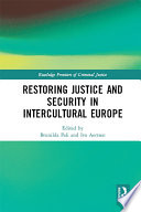 Restoring Justice and Security in Intercultural Europe