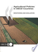 Agricultural Policies in OECD Countries 2002 Monitoring and Evaluation
