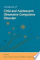 Handbook of Child and Adolescent Obsessive compulsive Disorder