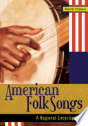 American Folk Songs A Regional Encyclopedia 2 Volumes