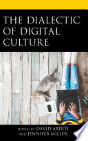 The Dialectic Of Digital Culture Book PDF
