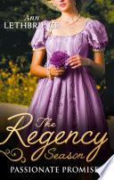 The Regency Season: Passionate Promises: The Duke's Daring Debutante / Return of the Prodigal Gilvry