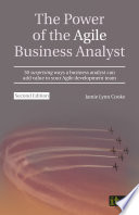 The Power Of The Agile Business Analyst Second Edition
