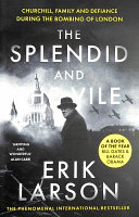 The Splendid and the Vile Book