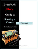 Everybody Else's Guide to Starting A Career