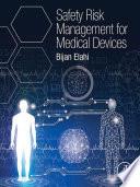 Safety Risk Management for Medical Devices Book