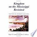 Kingdom on the Mississippi Revisited