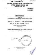 Oversight Hearings on the Reauthorization of the Library Services and Construction Act