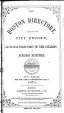The Boston Directory: ...including All Localities Within the ...