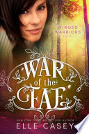 War of the Fae  Book 10  Winged Warriors  Book