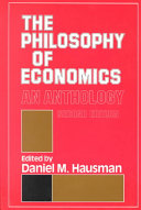 The Philosophy of Economics: An Anthology