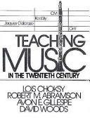 Teaching Music in the Twentieth Century