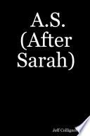 A S After Sarah