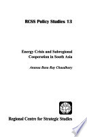 Energy Crisis and Subregional Cooperation in South Asia