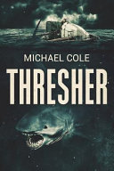 Thresher: A Deep Sea Thriller