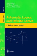 Automata  Logics  and Infinite Games