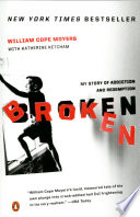 link to Broken : my story of addiction and redemption in the TCC library catalog