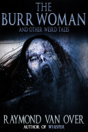 The Burr Woman and Other Weird Tales [Pdf/ePub] eBook