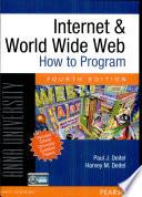 Internet & world wide web: How to program: Fourth edition