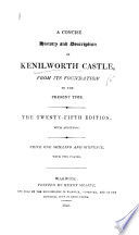 A Concise History And Description Of Kenilworth Castle The Nineteenth Edition With Additions Etc