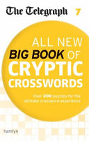 Telegraph All New Big Book of Cryptic Crosswords 7