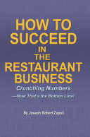 Pdf How to Succeed in the Restaurant Business