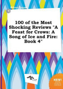 100 of the Most Shocking Reviews a Feast for Crows Book