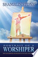 Portrait of a Worshiper