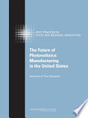 The Future Of Photovoltaics Manufacturing In The United States Book PDF