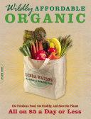 Wildly Affordable Organic Pdf/ePub eBook