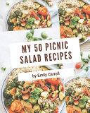 My 50 Picnic Salad Recipes