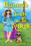 Hannah and Teddy Go to Paris