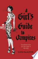 A Girl s Guide to Vampires  Dark Ones Book One