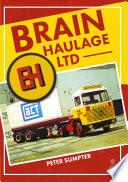Brain Haulage Ltd  A Company History 1950 1992