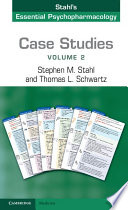 Case Studies  Stahl s Essential Psychopharmacology  Book