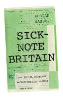 Sick Note Britain