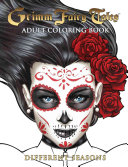 Grimm Fairy Tales Adult Coloring Book Different Seasons Book