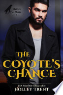 The Coyote s Chance