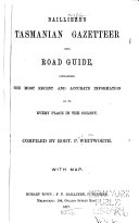 Bailliere s Tasmanian Gazetteer and Road Guide