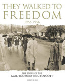 They Walked to Freedom 1955-1956