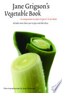 """Jane Grigson's Vegetable Book"" by Jane Grigson, Yvonne Skargon"