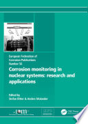 Corrosion Monitoring in Nuclear Systems EFC 56 Book