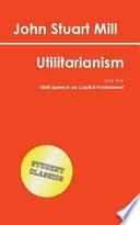 Utilitarianism (Student Classics)