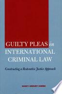 Guilty Pleas In International Criminal Law Book