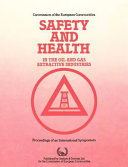 Safety and Health in the Oil and Gas Extractive Industries