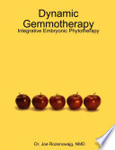 Dynamic Gemmotherapy: Integrative Embryonic Phytotherapie