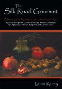 The Silk Road Gourmet ebook