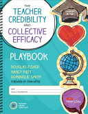 The Teacher Credibility and Collective Efficacy Playbook  Grades K 12